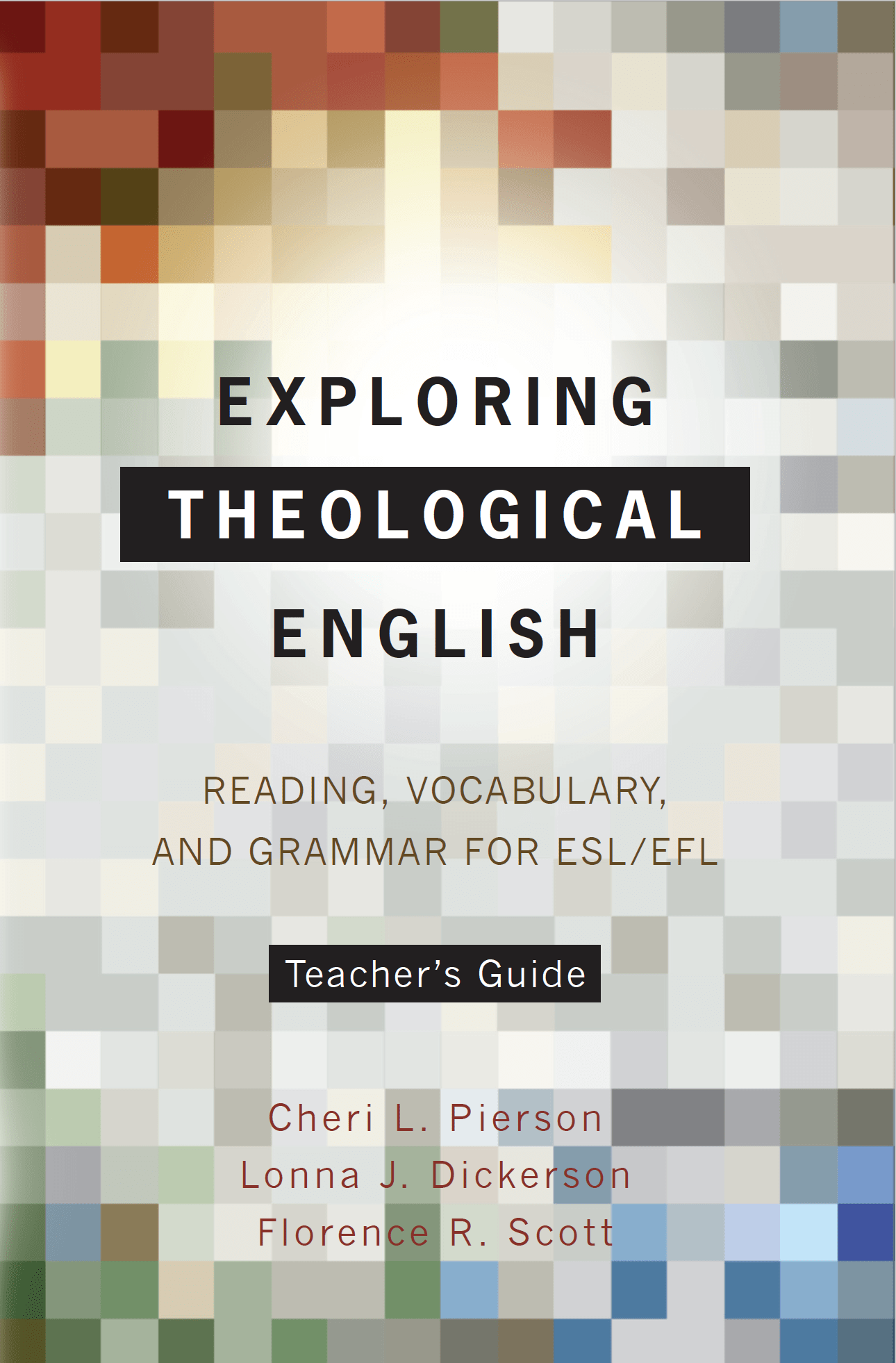Exploring Theological English Teacher's Guide