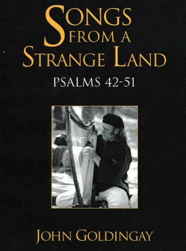 Songs from a Strange Land: Psalms 42-51